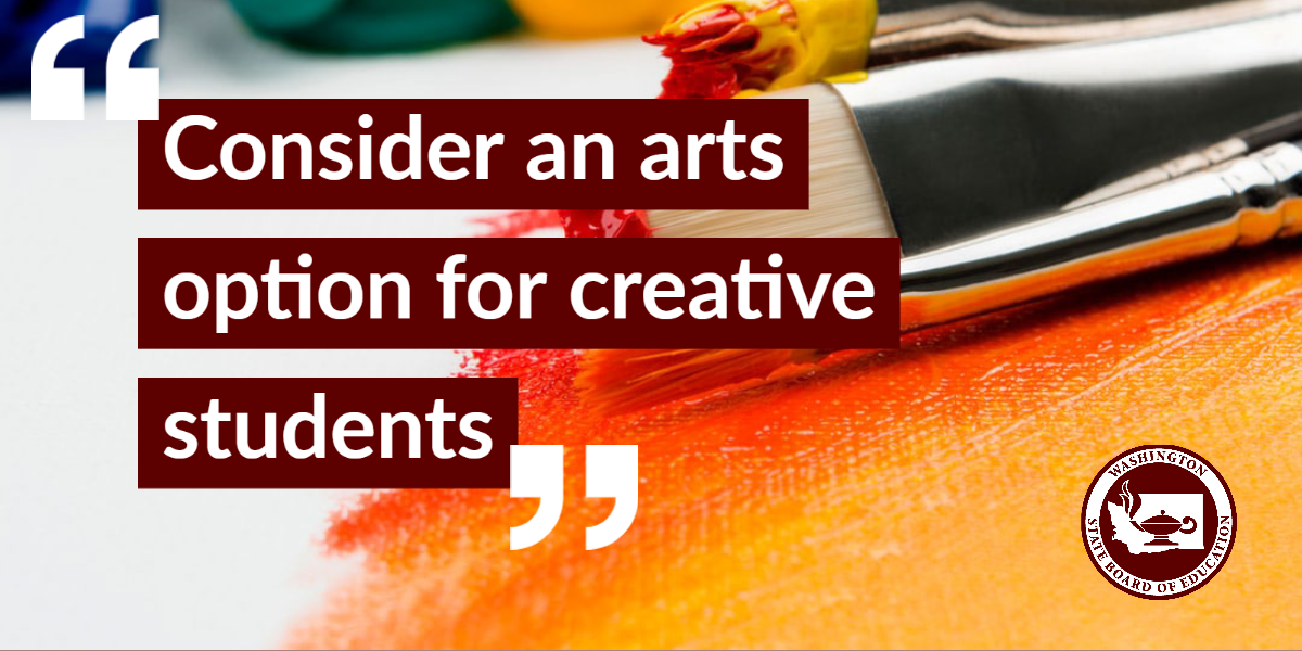 Consider an arts option for creative students