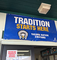 Tradition Starts Here sign at the Yakama Nation Tribal School entrance